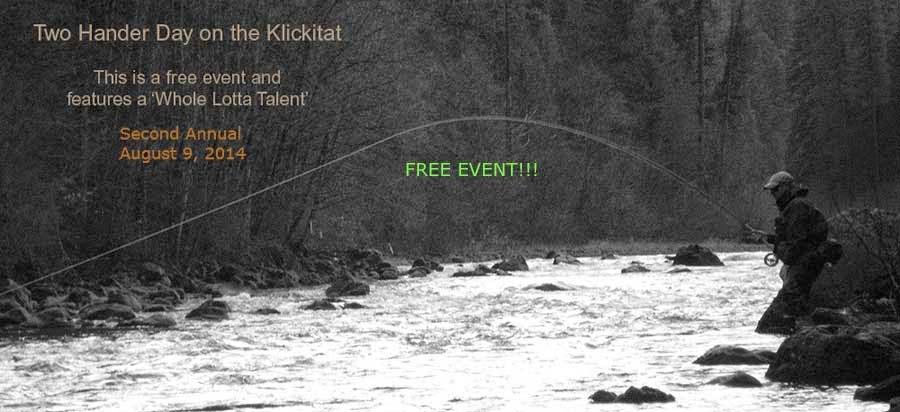 Second Annual Klickitat Two Hander Day!